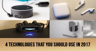 4 Technologies that you should use in 2017