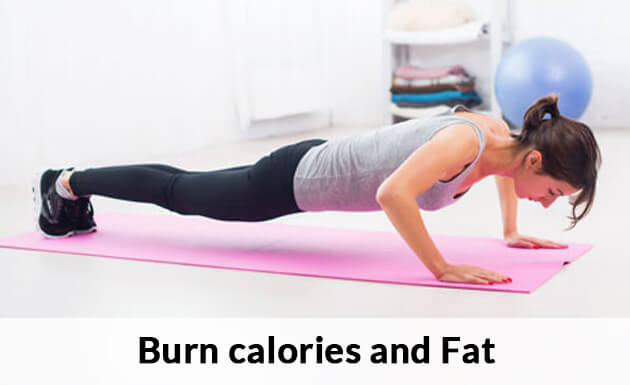 Burn calories and Fat