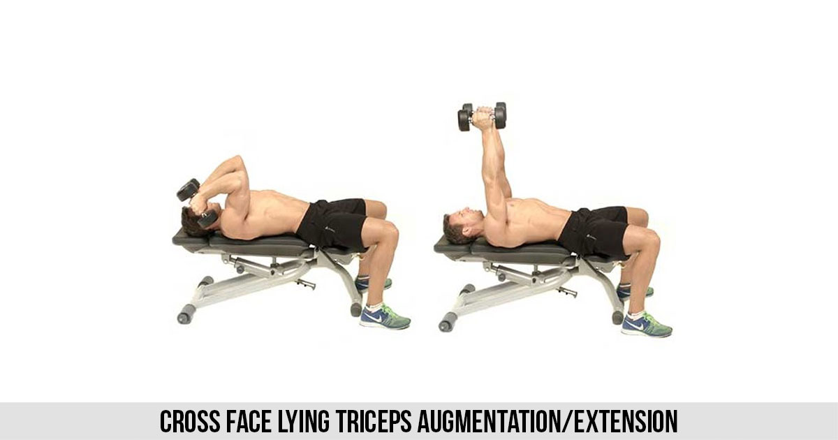 Cross Face Lying Triceps Augmentation/Extension