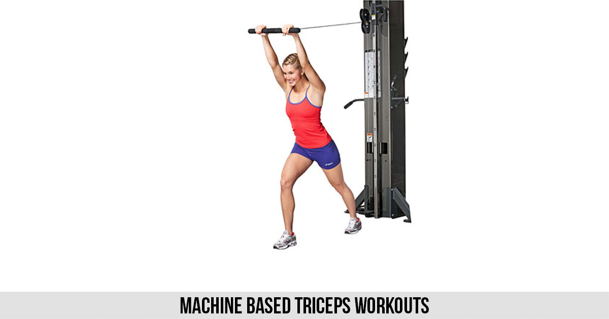 Machine Based Triceps Workouts
