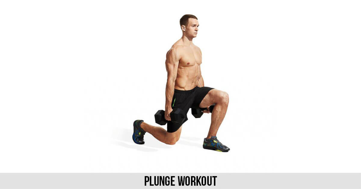 Plunge Workout