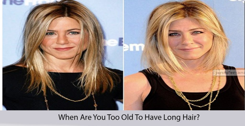 When Are You Old To Have Long Hair