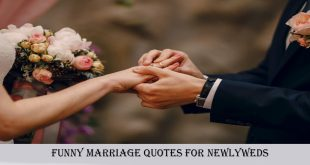 Funny marriage quotes for newlyweds by famous authors