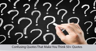 confusing quotes that make you think quotes