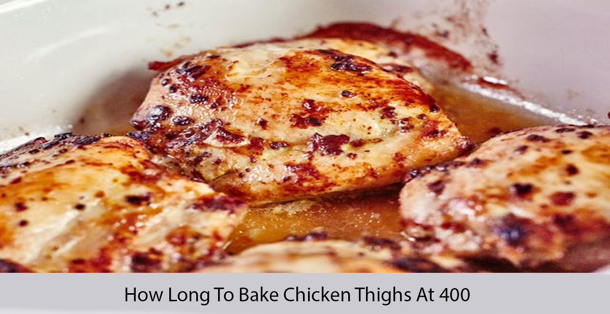 how long to bake chicken thighs at 400