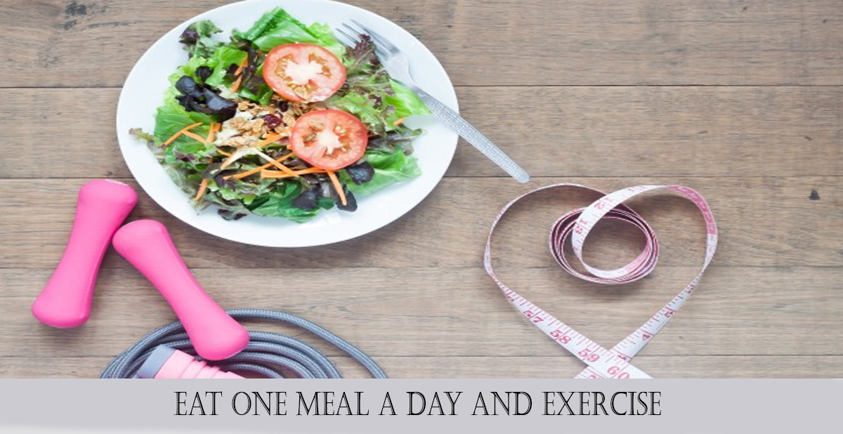 Eat one meal a day
