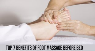 Superior 7 Benefits Of Foot Massage Before Bed