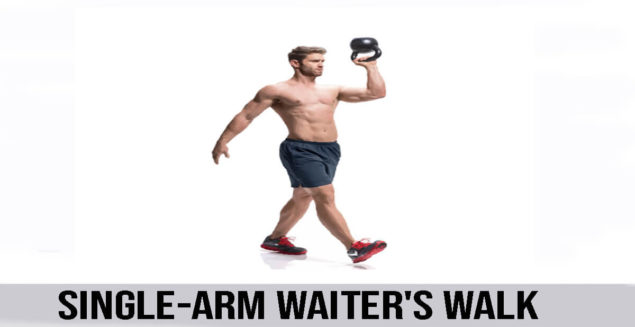 SINGLE-ARM WAITER'S WALK exercise