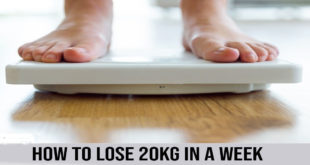 How to Lose 20kg in a Week