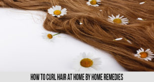 How To Curl Hair At Home By Home Remedies