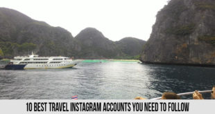 Check Our 10 Best Travel Instagram Accounts You Need to Follow