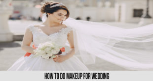 How To Do Makeup For Wedding