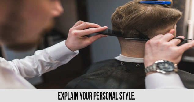 Explain your personal style.