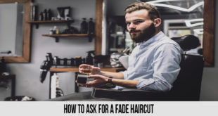 How to Ask for a Fade Haircut