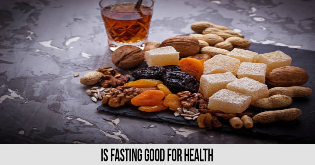 Is fasting good for health