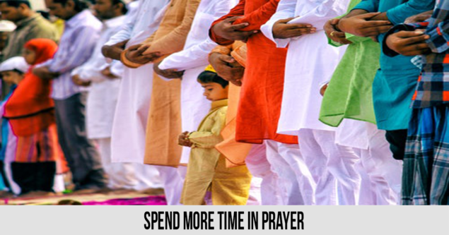 Spend more time in prayer